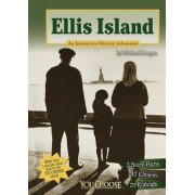 Ellis Island: An Interactive History Adventure, Paperback