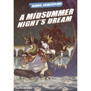 Manga Shakespeare: A Midsummer Night's Dream, Paperback/William Shakespeare