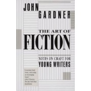 The Art of Fiction: Notes on Craft for Young Writers, Paperback