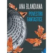 Povestiri fantastice/Ana Blandiana