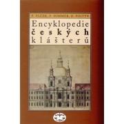 Encyklopedie českých klášterů(Dušan Foltýn, Petr Sommer, Pavel Vlček)