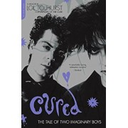 Cured: The Tale of Two Imaginary Boys, Paperback/Lol Tolhurst