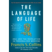 The Language of Life: DNA and the Revolution in Personalized Medicine, Paperback