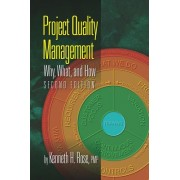 Project Quality Management: Why, What and How, Second Edition