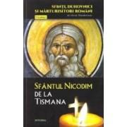Sfinti duhovnici si marturisitori romani vol.5 Sfantul Nicodim de la Tismana - Silvan Theodorescu