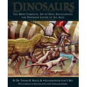 Dinosaurs: The Most Complete, Up-To-Date Encyclopedia for Dinosaur Lovers of All Ages, Hardcover