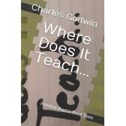 Where Does It Teach...: Primitive Baptist Proof Texts, Paperback/Charles Daniel Godwin