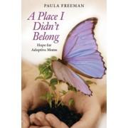 A Place I Didn't Belong, Paperback