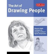 The Art of Drawing People: Discover Simple Techniques for Drawing a Variety of Figures and Portraits, Paperback/Debra Kauffman Yaun