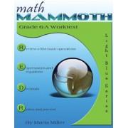 Math Mammoth Grade 6-A Worktext, Paperback