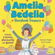 Amelia Bedelia Storybook Treasury #2: Calling Doctor Amelia Bedelia; Amelia Bedelia and the Cat; Amelia Bedelia Bakes Off, Hardcover