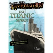 The Titanic Sinks!, Paperback