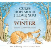 Guess How Much I Love You in the Winter: Deluxe Cut Paper Edition, Hardcover