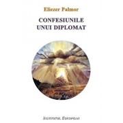 Confesiunile unui diplomat/Eliezer Palmor