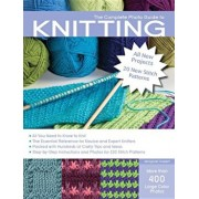 The Complete Photo Guide to Knitting, 2nd Edition: All You Need to Know to Knit The Essential Reference for Novice and Expert Knitters Packed with, Paperback/Margaret Hubert