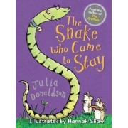 The Snake Who Came to Stay by Julia Donaldson