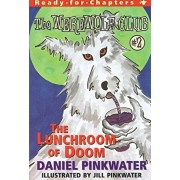 The Lunchroom of Doom: Ready-For-Chapters #2, Paperback/Daniel Manus Pinkwater