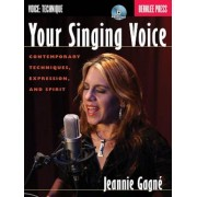 Your Singing Voice: Contemporary Techniques, Expression, and Spirit, Paperback
