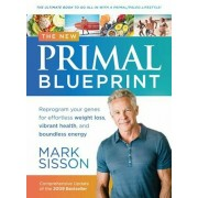 The New Primal Blueprint: Reprogram Your Genes for Effortless Weight Loss, Vibrant Health and Boundless Energy, Hardcover