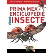 Insecte. Prima mea enciclopedie. Vol.3/***