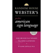 Random House Webster's Pocket American Sign Language Dictionary, Paperback/Elaine Costello