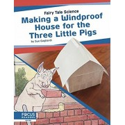 Making a Windproof House for the Three Little Pigs, Hardcover/Sue Gagliardi
