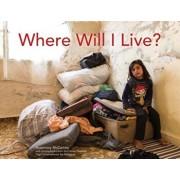 Where Will I Live', Hardcover/Rosemary McCarney