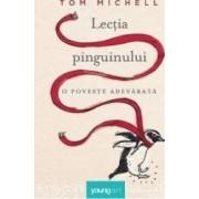 Lectia pinguinului - Tom Michell