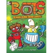 The Good, the Bad, and the Cowbots, Paperback/Russ Bolts