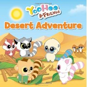 Yoohoo & Friends/Desert Adventure