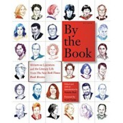 By the Book: Writers on Literature and the Literary Life from the New York Times Book Review, Paperback/Pamela Paul