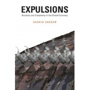 Expulsions: Brutality and Complexity in the Global Economy, Hardcover