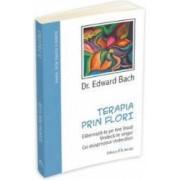 Terapia Prin Flori - Edward Bach
