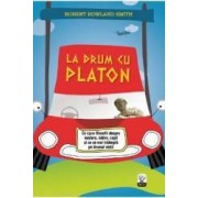 La drum cu Platon - Robert Rowland Smith