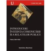 Introducere In Stiinta Comunicarii Si A Relatiilor Publice - Flaviu Calin Rus