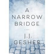 A Narrow Bridge, Paperback
