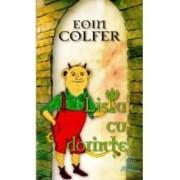 Lista cu dorinte - Eoin Colfer
