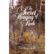 The Secret of Hanging Rock: With Commentaries by John Taylor, Yvonne Rousseau and Mudrooroo, Paperback