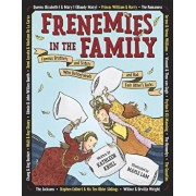 Frenemies in the Family: Famous Brothers and Sisters Who Butted Heads and Had Each Other's Backs, Hardcover/Kathleen Krull