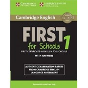 Cambridge English First 1 for Schools for Revised Exam from 2015 Student's Book with Answers: Authentic Examination Papers from Cambridge English Lang, Paperback/***
