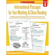 Informational Passages for Text Marking & Close Reading: Grade 1: 20 Reproducible Passages with Text-Marking Activities That Guide Students to Read St, Paperback/Martin Lee