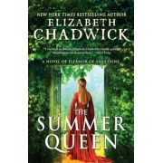 The Summer Queen: A Novel of Eleanor of Aquitaine, Paperback