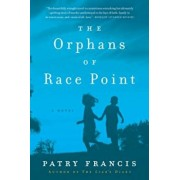 The Orphans of Race Point, Paperback/Patry Francis