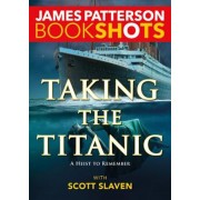 Taking the Titanic, Paperback