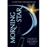 Morning Star: Book 3 of the Red Rising Saga, Paperback/Pierce Brown