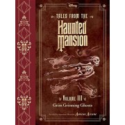 Tales from the Haunted Mansion, Volume III: Grim Grinning Ghosts, Hardcover