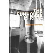 The Funhouse Mirror: Reflections on Prison, Paperback/Robert Ellis Gordon