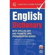 Webster's Word Power English Dictionary : With Easy-to-Follow Pronunciation Guide and IPA