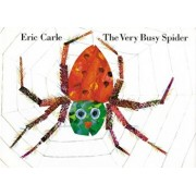 The Very Busy Spider, Hardcover/Eric Carle