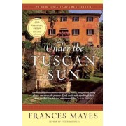 Under the Tuscan Sun: At Home in Italy, Paperback